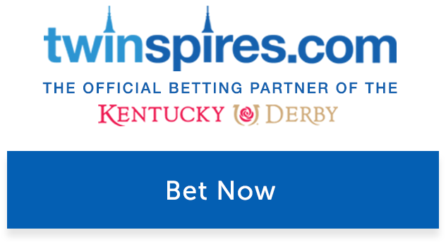 TwinSpires The Official Betting Partner of the Kentucky Derby. Bet Now.